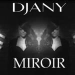 Djany-Miroir