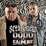seth-gueko-dodo-la-saumure