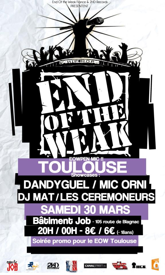 Le End of The Weak à Toulouse