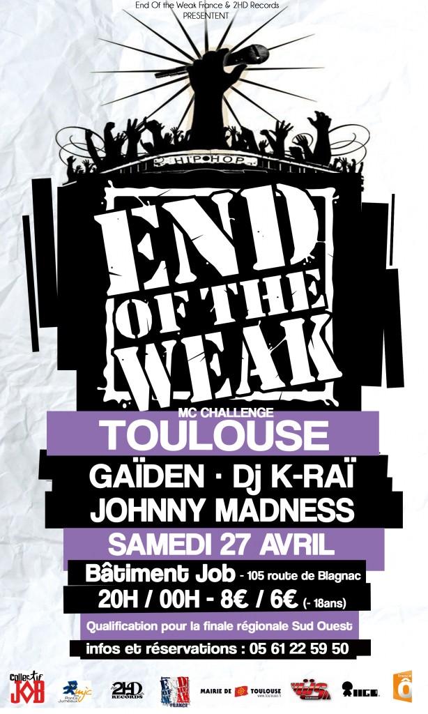 Deuxième passage du End Of the Weak à Toulouse