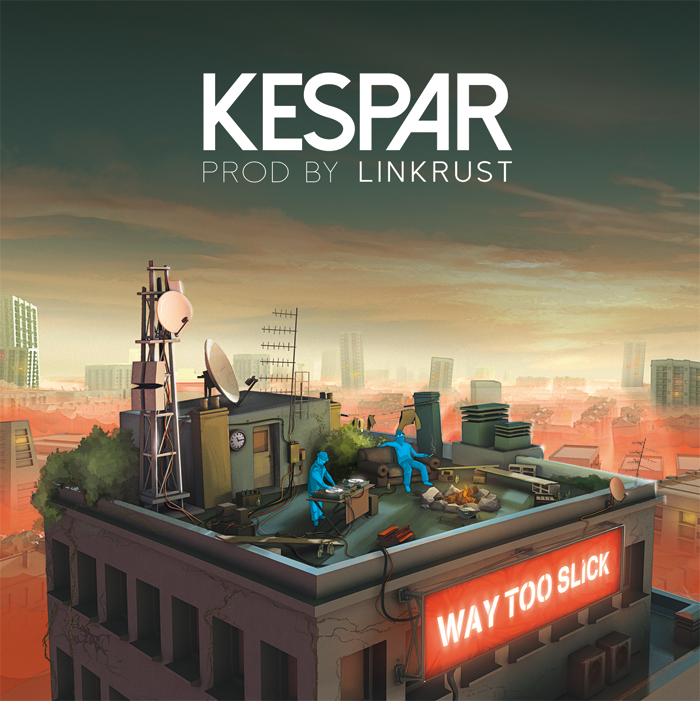 Kespar - Way Too Slick