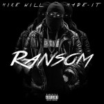 mike-will-ransom (1)