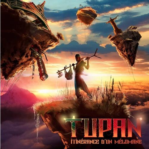 Tupan - Itinérance d'un Mélomane