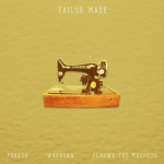 JustHis League - Tailor Made ft. Phresh, Warborn, Flawhe the Machete