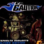 La Caution – Asphalte Hurlante
