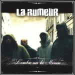 La Rumeur – L'Ombre Sur La Mesure