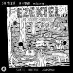 Sameer Ahmad - Ezekiel
